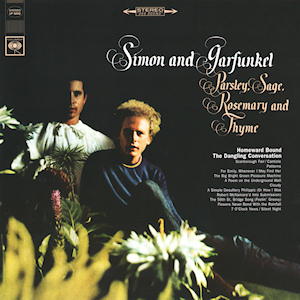Simon & Garfunkel's 1966 album, Parsley, Sage, Rosemary and Thyme. Source: Wikipedia.